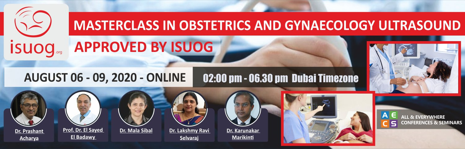 Masterclass in Obstetrics and Gynaecology Ultrasonography - August 06 - 09, 2020
