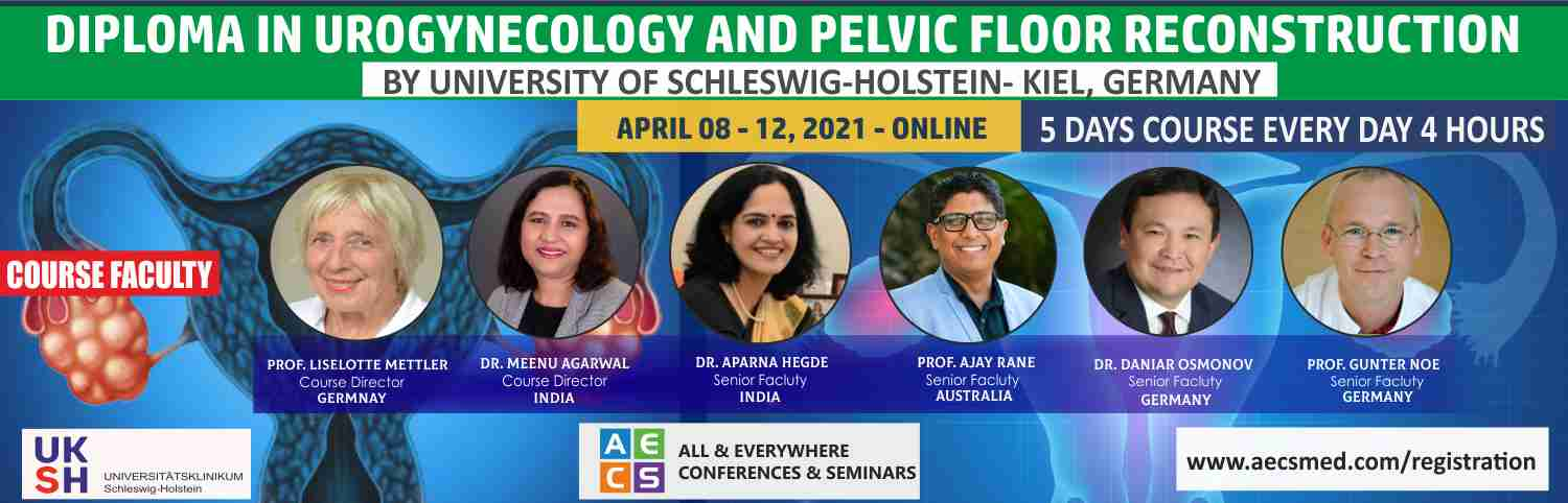 Web - Diploma in Urogynecology and Pelvic Floor Reconstruction - April 08 - 12, 2021