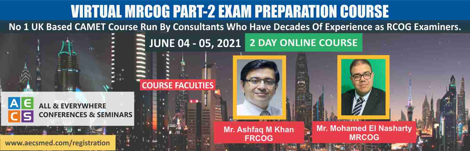 Web - Virtual MRCOG Part-2 Exam Preparation Course - June 04 - 05, 2021
